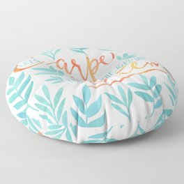 Let's Carpe The Hell Out Of This Diem - Watercolor Floor Pillow