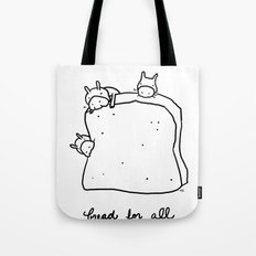 bread for all Tote Bag