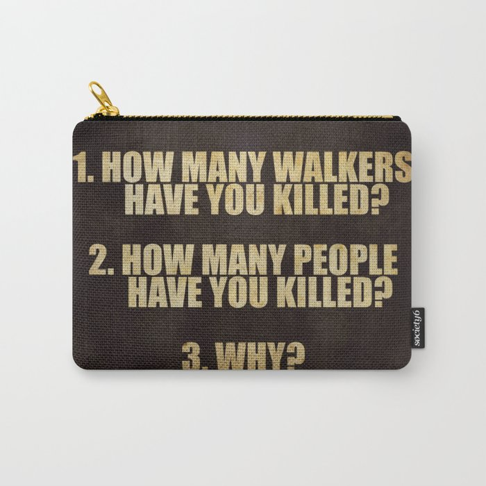 Walking Dead 3 Questions Carry-All Pouch