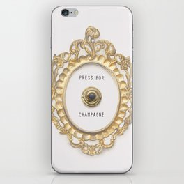 Press For Champagne iPhone Skin