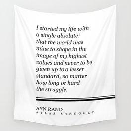 Ayn Rand Quote - Atlas Shrugged - Minimalist, Classic, Typographic Print - Inspiring - Literature Wall Tapestry
