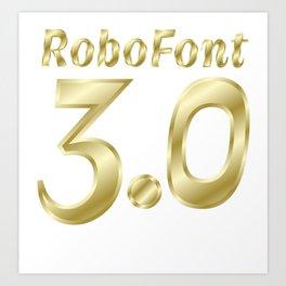 RoboFont3.0 Art Print