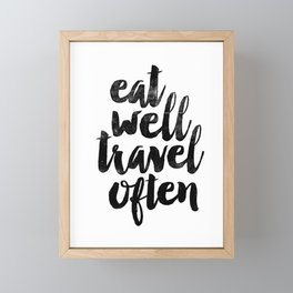 Eat Well Travel Often black and white typography poster black-white design bedroom wall home decor Framed Mini Art Print