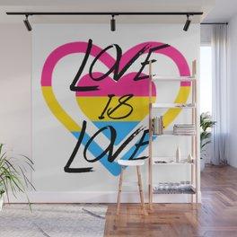 Love Is Love - Pan Pride Wall Mural