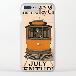 History of the Trolley car 1905 Clear iPhone Case