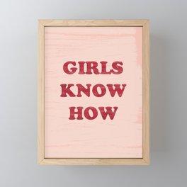 GIRLS KNOW HOW Framed Mini Art Print