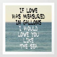 Like The Sea Art Print