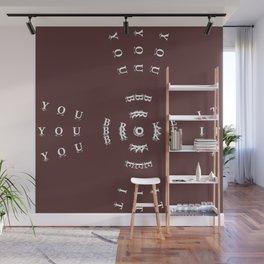 YOU BROKE IT Wall Mural