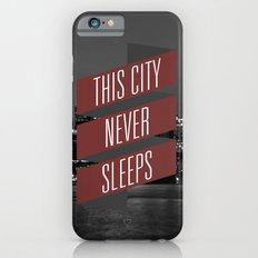 This City Never Sleeps Slim Case iPhone 6s