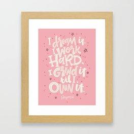I Dream It Framed Art Print