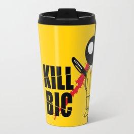 KILL BIC Travel Mug