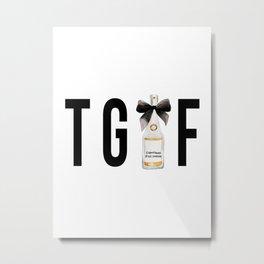 TGIF (Thank God It's Friday) Champagne Bottle Metal Print
