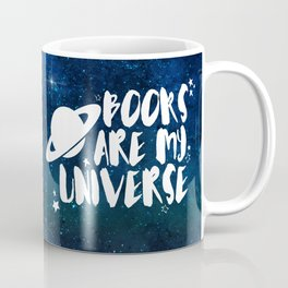 Books are my Universe - Galaxy Blue Coffee Mug