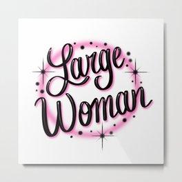 """""""Large Woman"""" Faux Airbrush Design [PINK] Metal Print"""