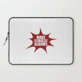 Make Big Albums Laptop Sleeve