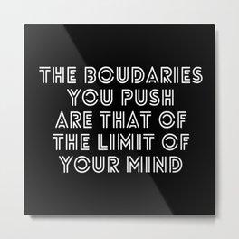 Boundaries Metal Print