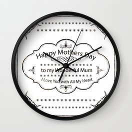 Mum Mothers Day All of my Heart Wall Clock