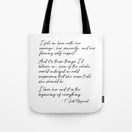 I  love her and it is the beginning of everything - Fitzgerald quote Tote Bag