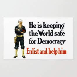 He Is Keeping The World Safe For Democracy Rug