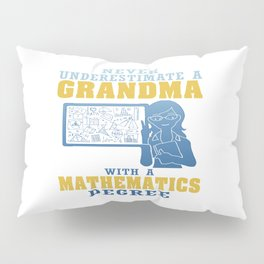 Mathematics Grandma Pillow Sham