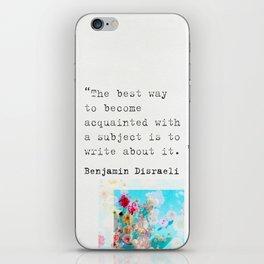 Benjamin Disraeli quote 3 iPhone Skin