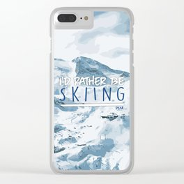 I'd Rather Be Skiing Clear iPhone Case