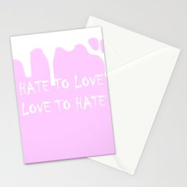 Hate to Love and Love to Hate Stationery Cards