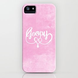 Goopy iPhone Case