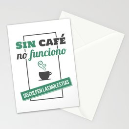I Don't Work Without Coffee, Sorry for The Inconvenience Stationery Cards