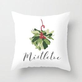 """""""MISTLETOE"""" Throw Pillow"""