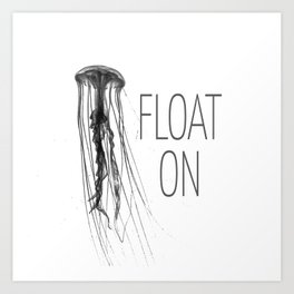 Float On - Jellyfish Art Print