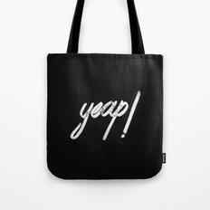 yeap! Tote Bag