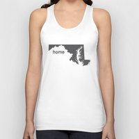 maryland Tank Tops featuring Home: Maryland by LEIGH ANNE BRADER