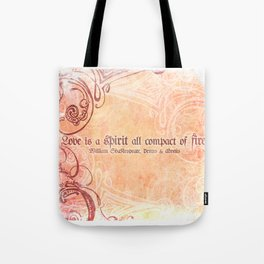 Love is a spirit all compact of fire - Venus & Adonis - Shakespeare Love Quotes Tote Bag