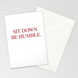 SIT DOWN.BE HUMBLE. Kendrick Hip-Hop Design Stationery Cards