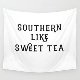 Southern like Sweet Tea Wall Tapestry
