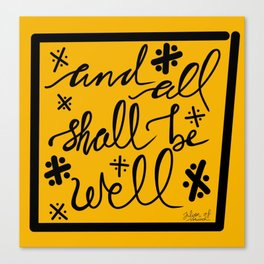 And All Shall Be Well Julian of Norwich Canvas Print