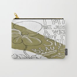 Still Beautiful  Carry-All Pouch