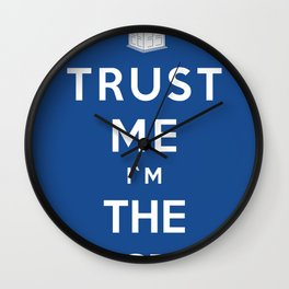 Trust Me I`m The Doctor Wall Clock