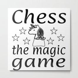 Chess The Magic Game Unicorn Gift Metal Print