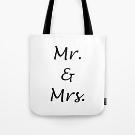 MR. & MRS. Tote Bag