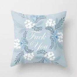 Fuck you Throw Pillow