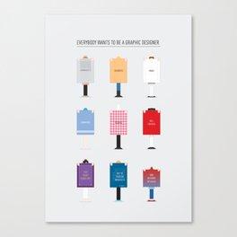 Designer Wannabes Canvas Print