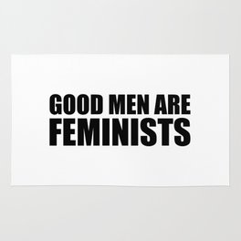 Good Men are Feminists Rug