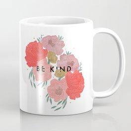 Be Kind + Florals Coffee Mug