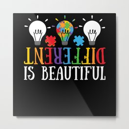 Autistic Different Is Beautiful Autism Metal Print