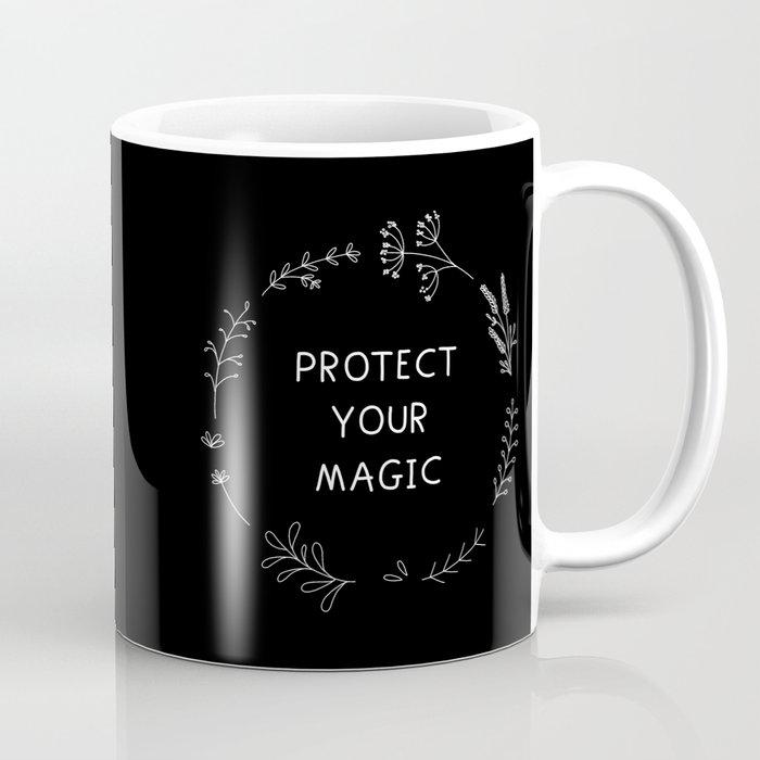 Protect Your Magic - black Coffee Mug