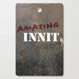 Amazing Innit Cutting Board