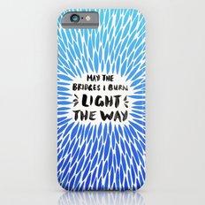 Bridges Burned – Blue Ombré Slim Case iPhone 6s