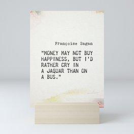 Françoise Sagan quote Mini Art Print